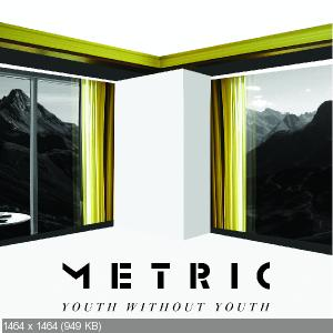 Metric - Youth Without Youth (Single)